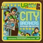 City Breakers – 18 Frames Per Second — Up, Bustle & Out
