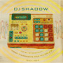 Total Breakdown: Hidden Transmissions From The MPC Era, 1992-1996 — DJ Shadow