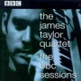 The BBC Sessions — James Taylor Quartet