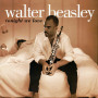 Tonight We Love — Walter Beasley