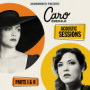 Acoustic Sessions Parts I & II — Caro Emerald