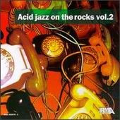 Acid Jazz On The Rocks, vol. 2