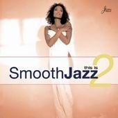 This Is Smooth Jazz, vol. 2