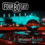 Straight Round — Four80East