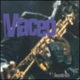 My First Name Is Maceo — Maceo Parker